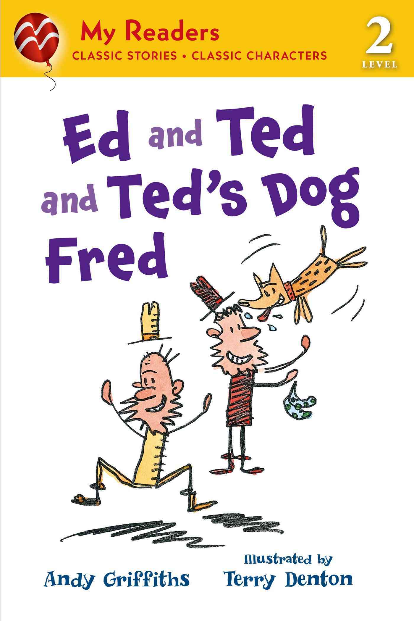 Ed and Ted and Ted's Dog Fred By Griffiths, Andy/ Denton, Terry (ILT)